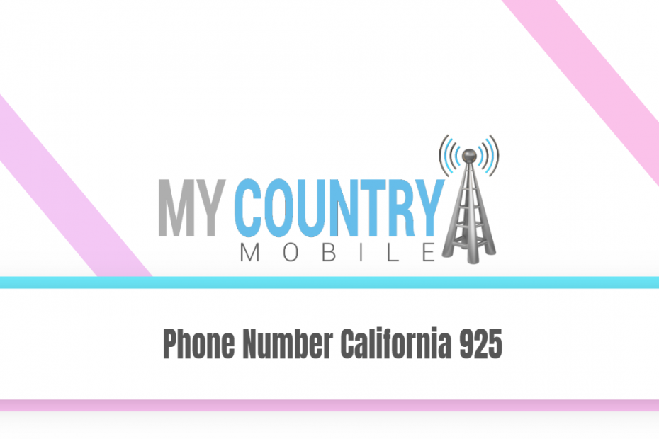 Phone Number California 925 - My Country Mobile