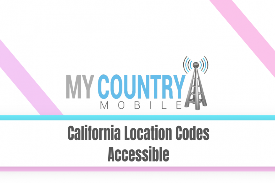 California Location Codes Accessible - My Country Mobile